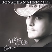 Jonathan Sherrill | Whose Side I'm On