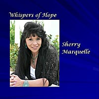 Sherry Marquelle | Whispers of Hope