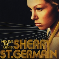 Sherry St.Germain | Kick Out The Lights