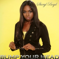 Sheryl Boyd | Bump Your Head