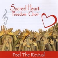 Sacred Heart Freedom Choir | Feel The Revival