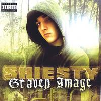 Shiesty | Graven Image