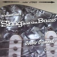 Shig and the Buzz | Double Diamonds Deluxe