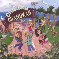 The Shirettes | Cha Cha Chanukah With the Shirettes