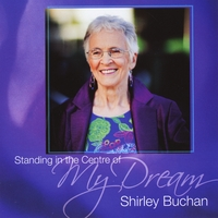 Shirley Buchan | Standing In The Centre of My Dream