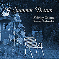 Shirley Cason | A Summer Dream