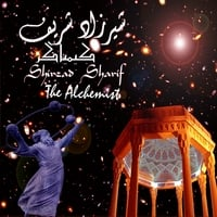 Shirzad Sharif | The Alchemist