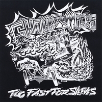 Shocktroopers | To Fast for Sleeves