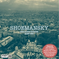 Shoemansky | The Cloud Diaries, Pt. Two
