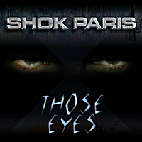 Shok Paris | Those Eyes