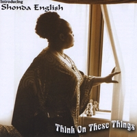 Shonda English | Think On These Things
