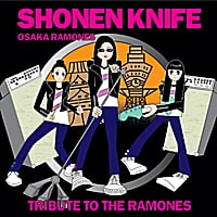Shonen Knife | Osaka Ramones  Tribute To The Ramones