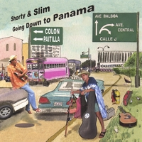 Shorty&Slim | Going Down To Panama