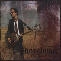 Shovelman | The Dirty West