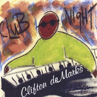 Cliff deMarks | Club Night