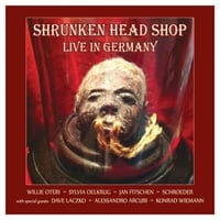 Shrunken Head Shop | Shrunken Head Shop: Live in Germany (feat. Dave Laczko)