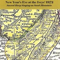 Sacred Harp Singers | New Year's Eve At the Iveys' 1972