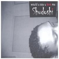 Shudoshi | Would U Say U Love Me - Japanese Release