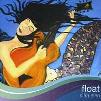 Sian Elen | Float