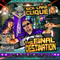 Sick Lake Clique | The Final Destination