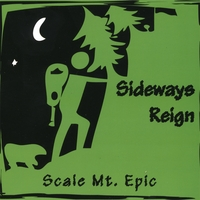 Sideways Reign | Scale Mt Epic (EP)