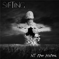 Sifting | All the Hated - EP