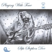 Sifu Stephen Doe | Playing With Time
