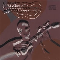 Si Hayden | Steel Happenings