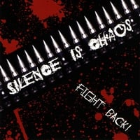 Silence is Chaos | Fight Back!