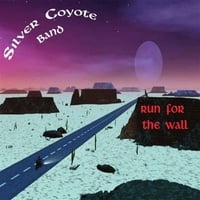 Silver Coyote Band | Run for the Wall