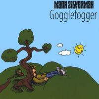Mark Silverman | Gogglefogger