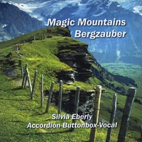 Silvia Eberly | Magic Mountains -Bergzauber