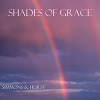 Simmons & Hurst CD, Shades of Grace