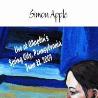 Simon Apple | Official Bootleg #3 (Live At Chaplin's, Spring City, Pa) [June 22, 2007]