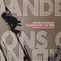 Simone Massaron | Dandelions On Fire Featuring Carla Bozulich