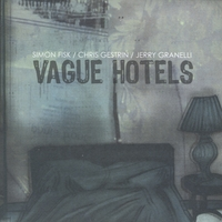 Simon Fisk | Vague Hotels
