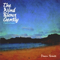 Simon Gomez | The Wind Blows Gently
