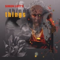 Simon Lott | Things