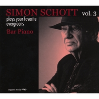 Simon Schott | Bar Piano:Pays Your Favorite Evergreens, Vol.3