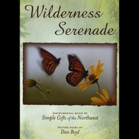 Simple Gifts of the Northwest | Wilderness Serenade