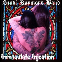 Sindi Raymond Band | Immaculate Injection