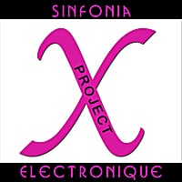 Sinfonia Electronique | Project X