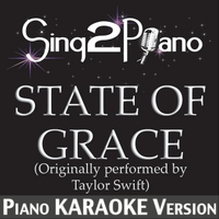 Sing2Piano | State of Grace (Originally Performed By Taylor Swift) [Piano Karaoke Version]