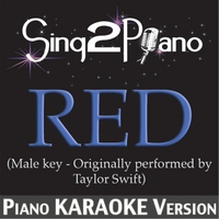 Sing2Piano | Red (Male Key - Originally Performed By Taylor Swift) [Piano Karaoke Version]