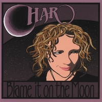 Char | Blame It On The Moon