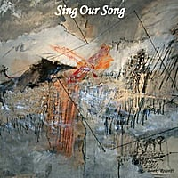 Sing Our Song | Sing Our Song