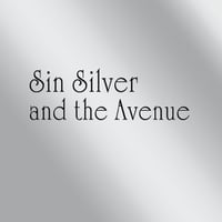 Sin Silver and the Avenue | Sin Silver and the Avenue EP