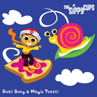 The Sippy Cups | Snail Song & Magic Toast