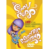 The Sippy Cups | DVD: Electric Storyland Live at The Great American Music Hall