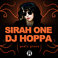 Sirah One & DJ Hoppa | God's Grace